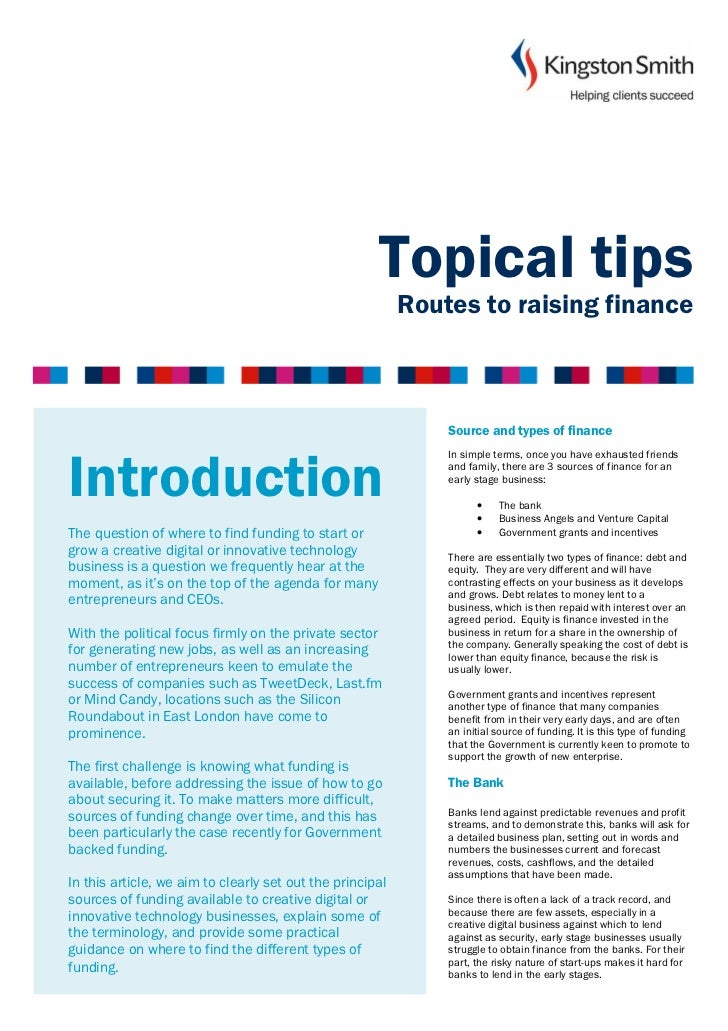 Topical tips                                                           Routes to raising finance                          ...