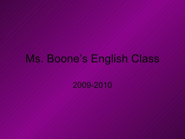 Ms. Boone's English Class 2009-2010