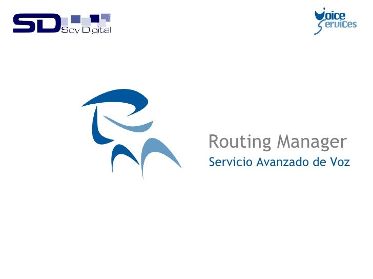 Routing Manager