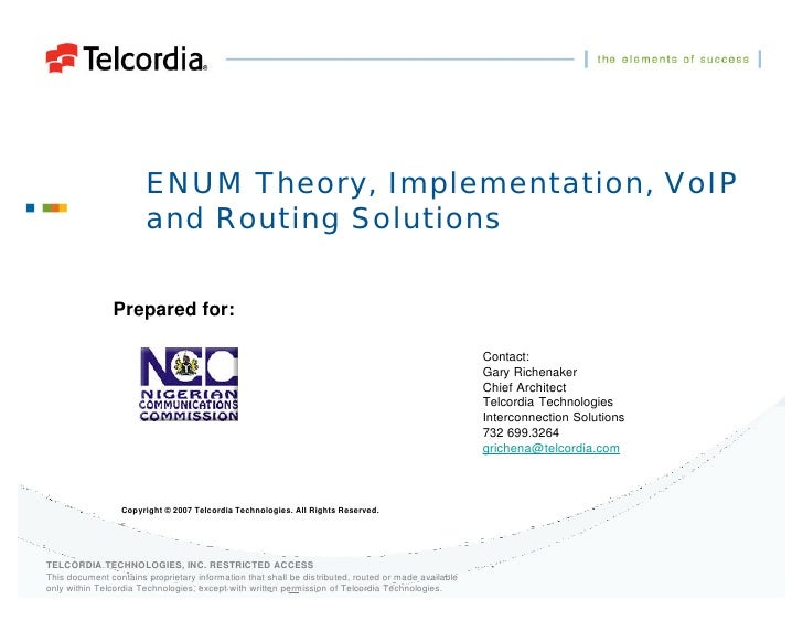 ENUM Theory, Implementation, VoIP                        and Routing Solutions                 Prepared for:              ...