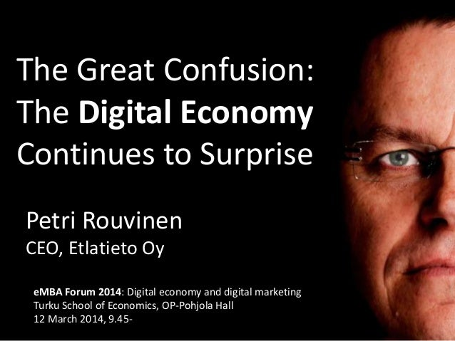 The Great Confusion: The Digital Economy Continues to Surprise