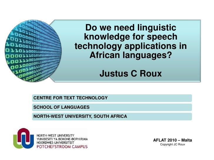 Do we need linguistic knowledge for speech technology applications in African languages?