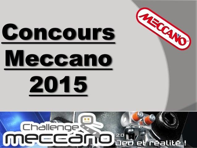 Concours Meccano 2015