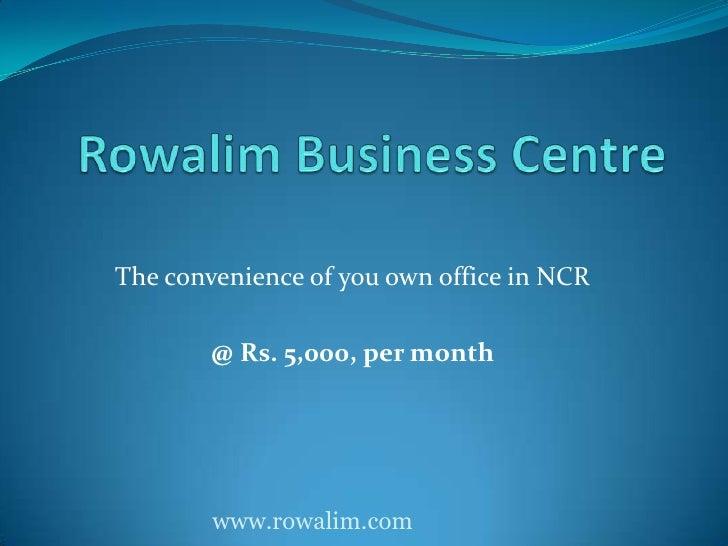 Rowalim Business Centre