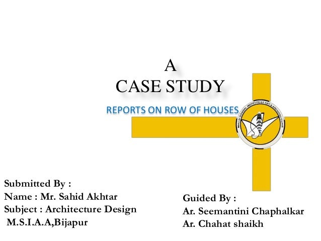 Case study reports