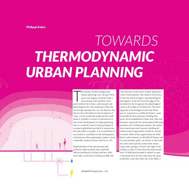 Philippe Rahm  								Towards 	 Thermodynamic Urban Planning  T  he history of urban design and spatial planning over the...