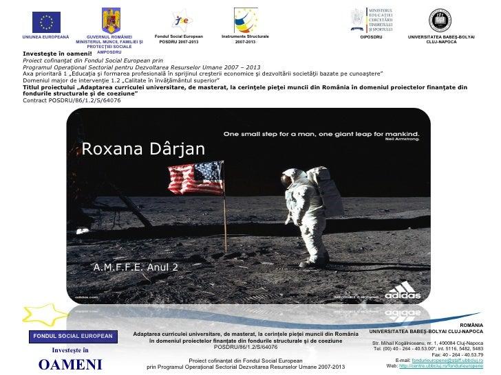 UNIUNEA EUROPEANĂ        GUVERNUL ROMÂNIEI           Fondul Social European   Instrumente Structurale                     ...