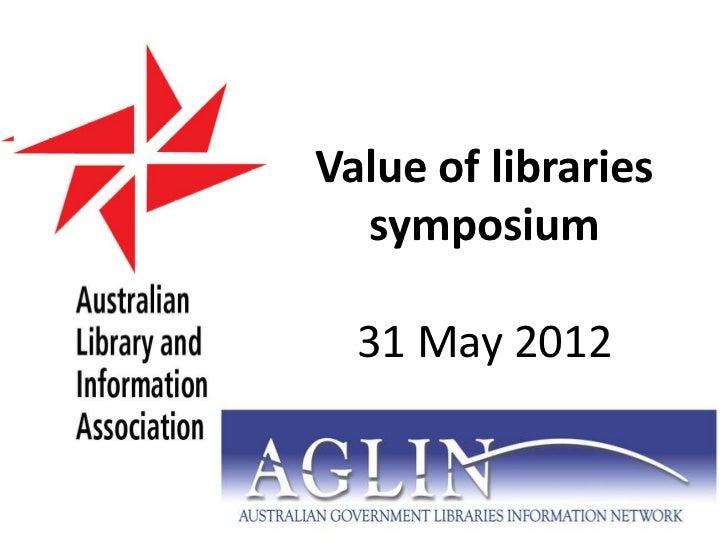 Value of Libraries symposium Intro slides