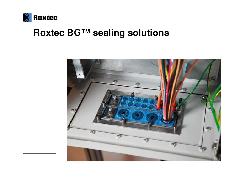 Roxtec BG™ sealing solutions