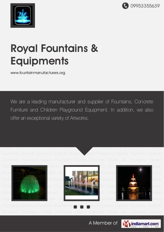 Royal fountains-equipments