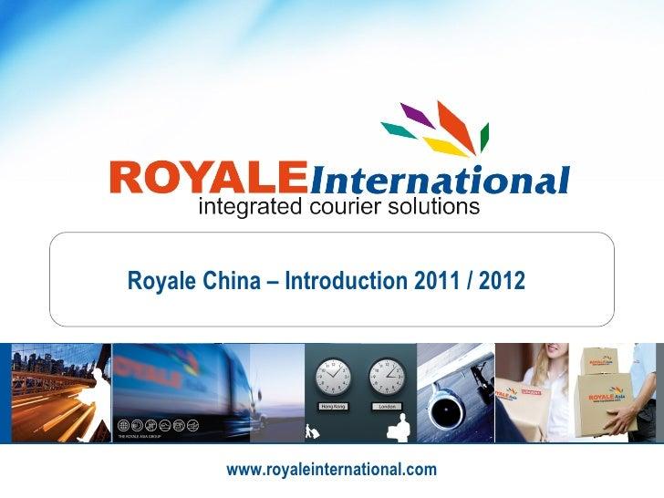 Royale China 2011-2012