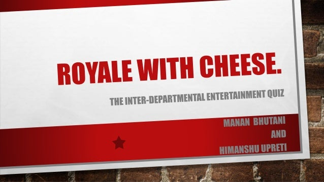 Royale with cheese _  light
