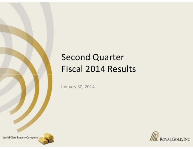 SecondQuarter Fiscal2014Results January30,2014