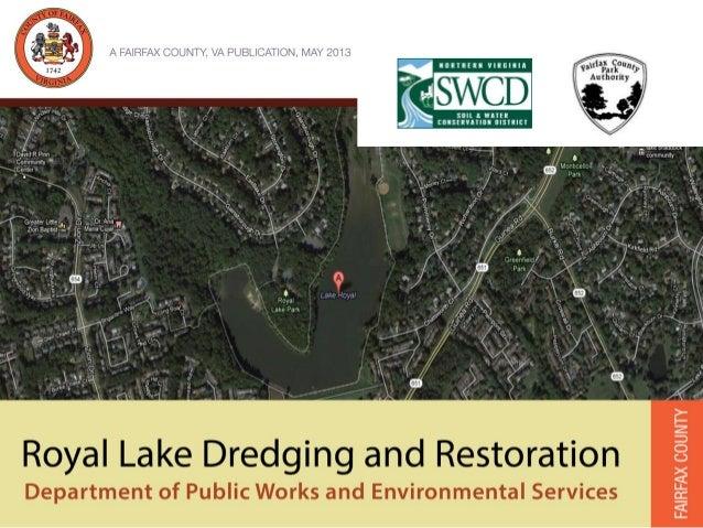 Royal Lake Dredging and Restoration