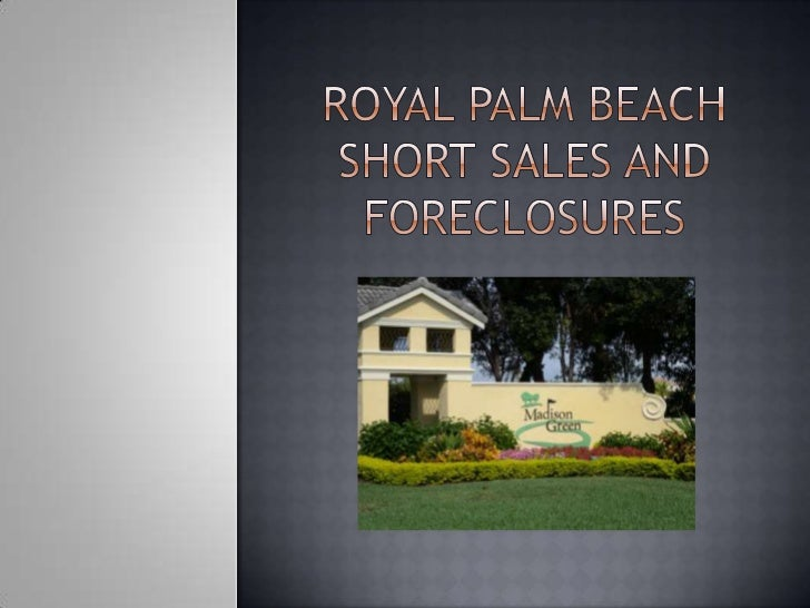 Royal palm beach short sales and foreclosures