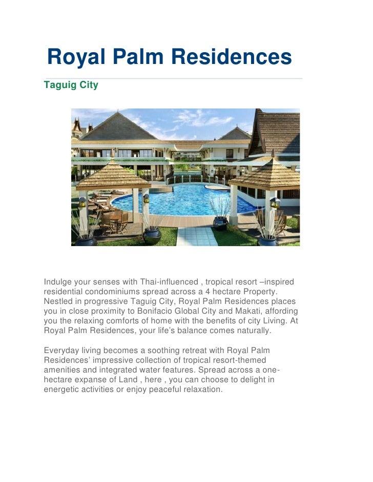 Royal Palm ResidencesTaguig CityIndulge your senses with Thai-influenced , tropical resort –inspiredresidential condominiu...