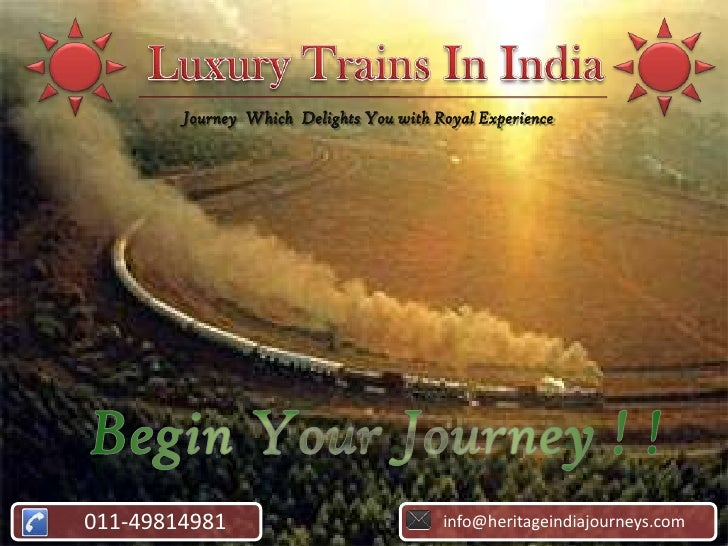 Journey Which Delights You with Royal Experience011-49814981                             info@heritageindiajourneys.com