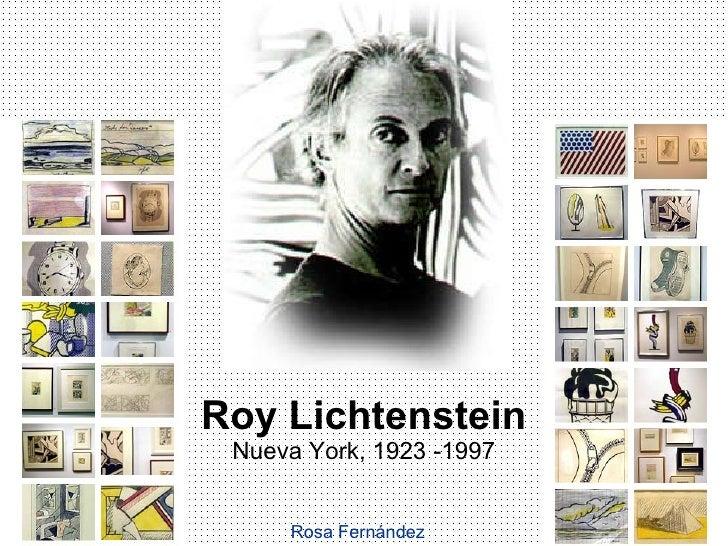 Roy Lichtenstein Nueva York, 1923 -1997 Rosa Fernández