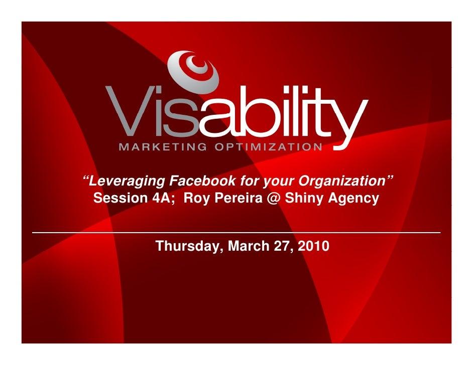 Leveraging Facebook Marketing For Your Organization