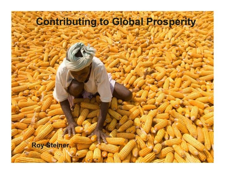 Contributing to Global Prosperity• Roy Steiner                          © 2009 Bill & Melinda Gates Foundation   |