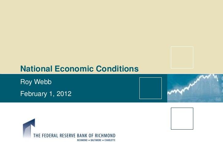 Roy Webb  - national economic conditions
