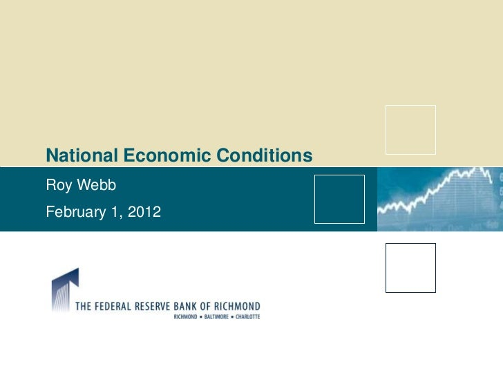 Roy Webb  - national economic conditions