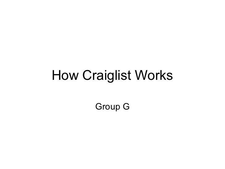 How Craiglist Works      Group G