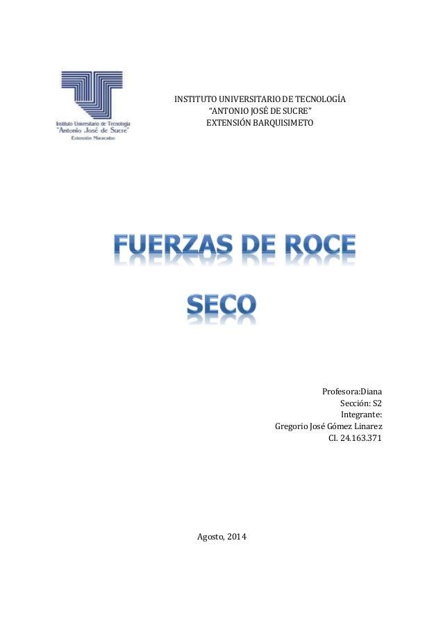 """INSTITUTO UNIVERSITARIO DE TECNOLOGÍA """"ANTONIO JOSÉ DE SUCRE"""" EXTENSIÓN BARQUISIMETO Profesora:Diana Sección: S2 Integrant..."""