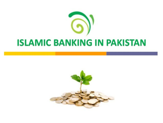 ISLAMIC BANKING IN PAKISTAN