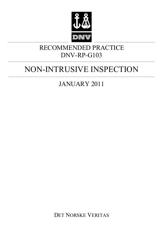 RECOMMENDED PRACTICE DNV-RP-G103  NON-INTRUSIVE INSPECTION JANUARY 2011  DET NORSKE VERITAS