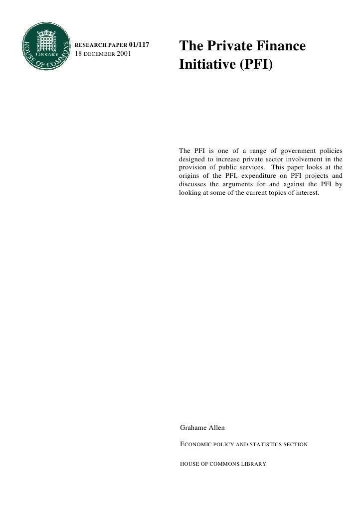 RESEARCH PAPER 01/117 18 DECEMBER 2001                         The Private Finance                         Initiative (PFI...