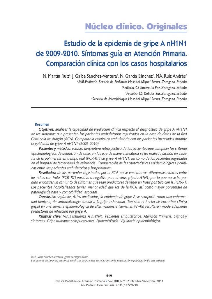 Núcleo clínico. Originales            Estudio de la epidemia de gripe A nH1N1    de 2009-2010. Síntomas guía en Atención P...
