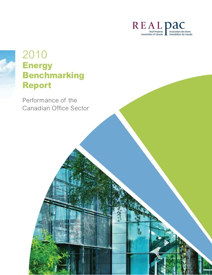2010EnergyBenchmarkingReportPerformance of theCanadian Office Sector