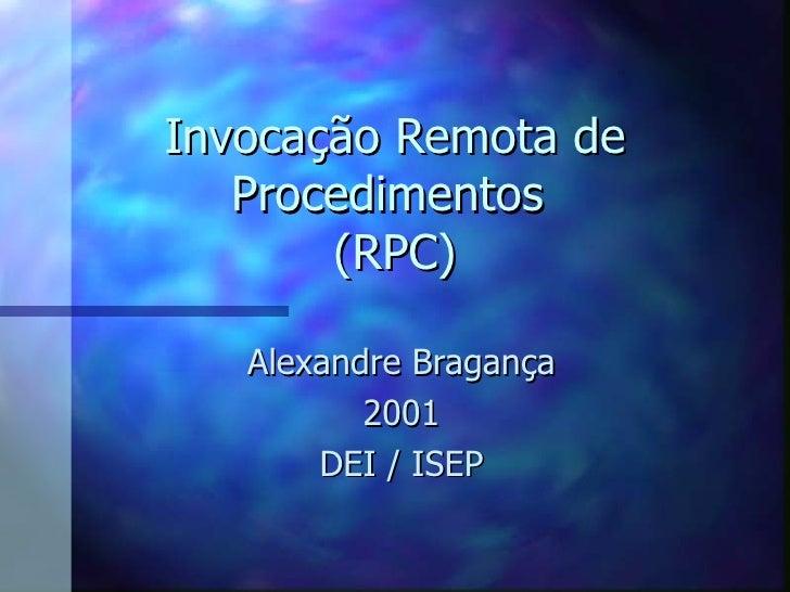Invocação Remota de Procedimentos (RPC)