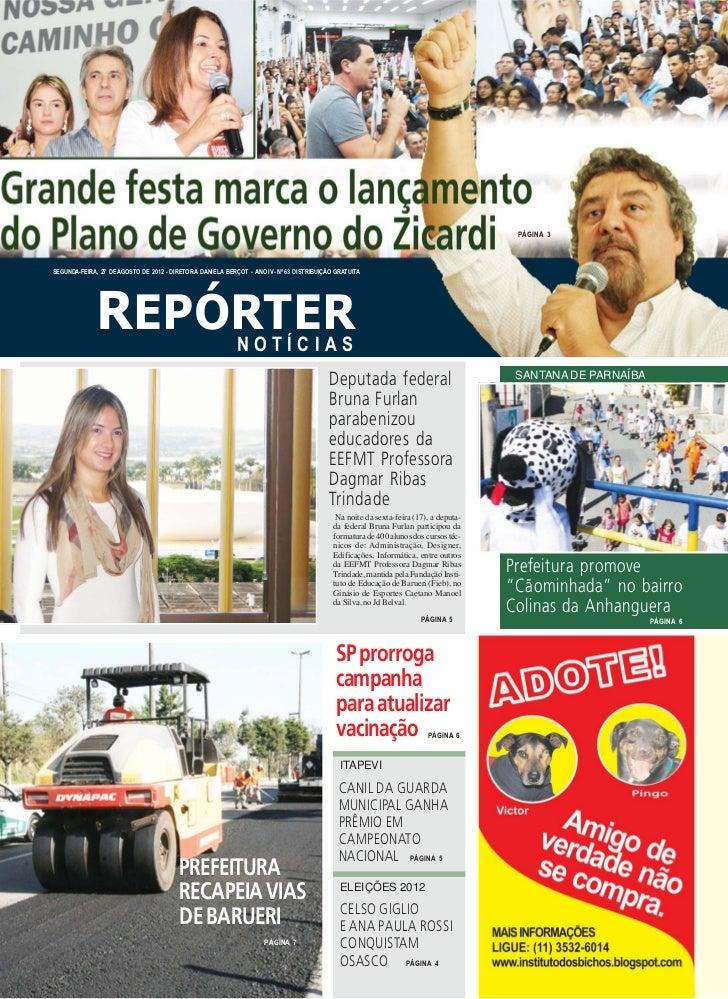 PÁGINA 3SEGUNDA-FEIRA, 27 DE AGOSTO DE 2012 - DIRETORA DANIELA BERÇOT - ANO IV - Nº 63 DISTRIBUIÇÃO GRATUITA              ...