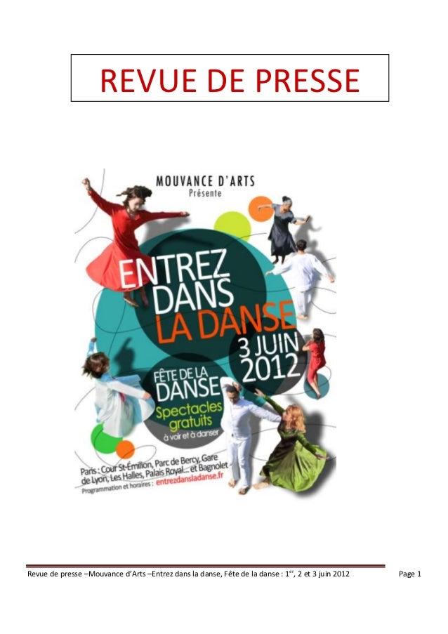 REVUE DE PRESSERevue de presse –Mouvance d'Arts –Entrez dans la danse, Fête de la danse : 1er, 2 et 3 juin 2012   Page 1