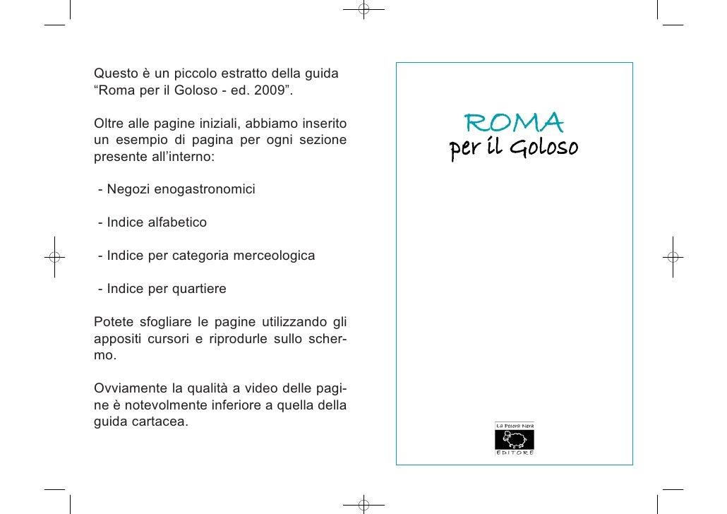 """Questo è un piccolo estratto della guida """"Roma per il Goloso - ed. 2009"""".  Oltre alle pagine iniziali, abbiamo inserito   ..."""