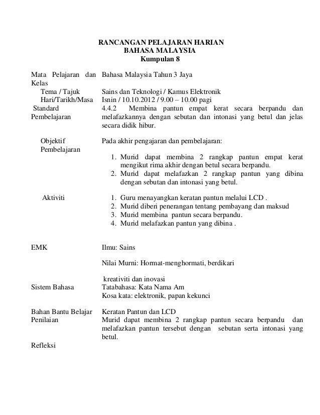 RANCANGAN PELAJARAN HARIAN                           BAHASA MALAYSIA                              Kumpulan 8Mata Pelajaran...