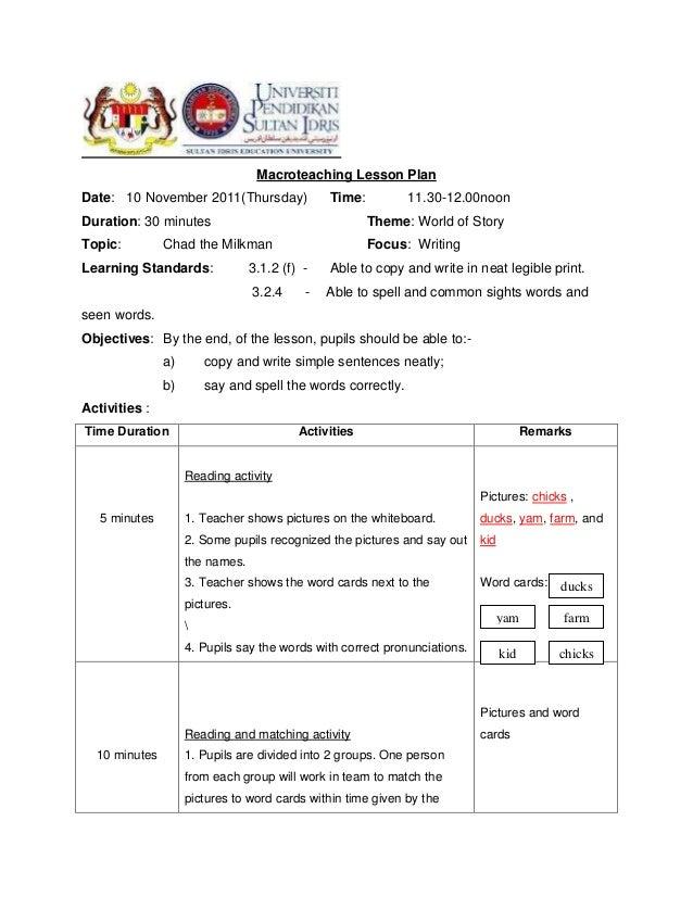 Macroteaching Lesson PlanDate: 10 November 2011(Thursday)               Time:         11.30-12.00noonDuration: 30 minutes ...