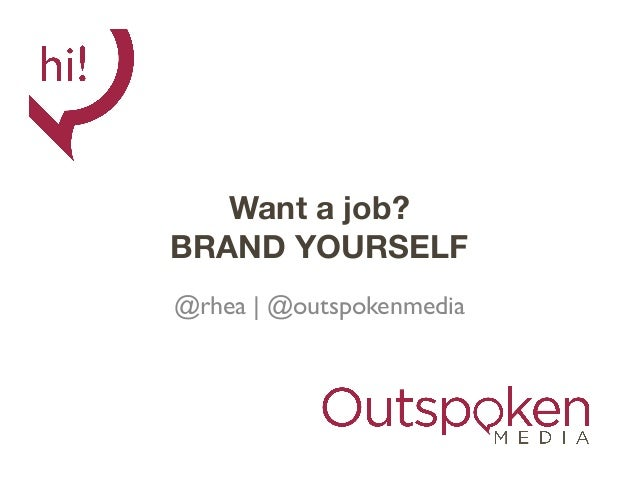 Want a job? Brand Yourself.