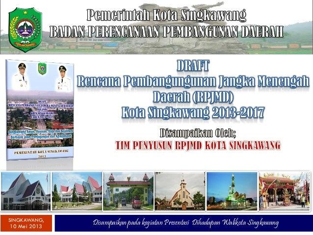 RPJMD Kota Singkawang 2013 2017