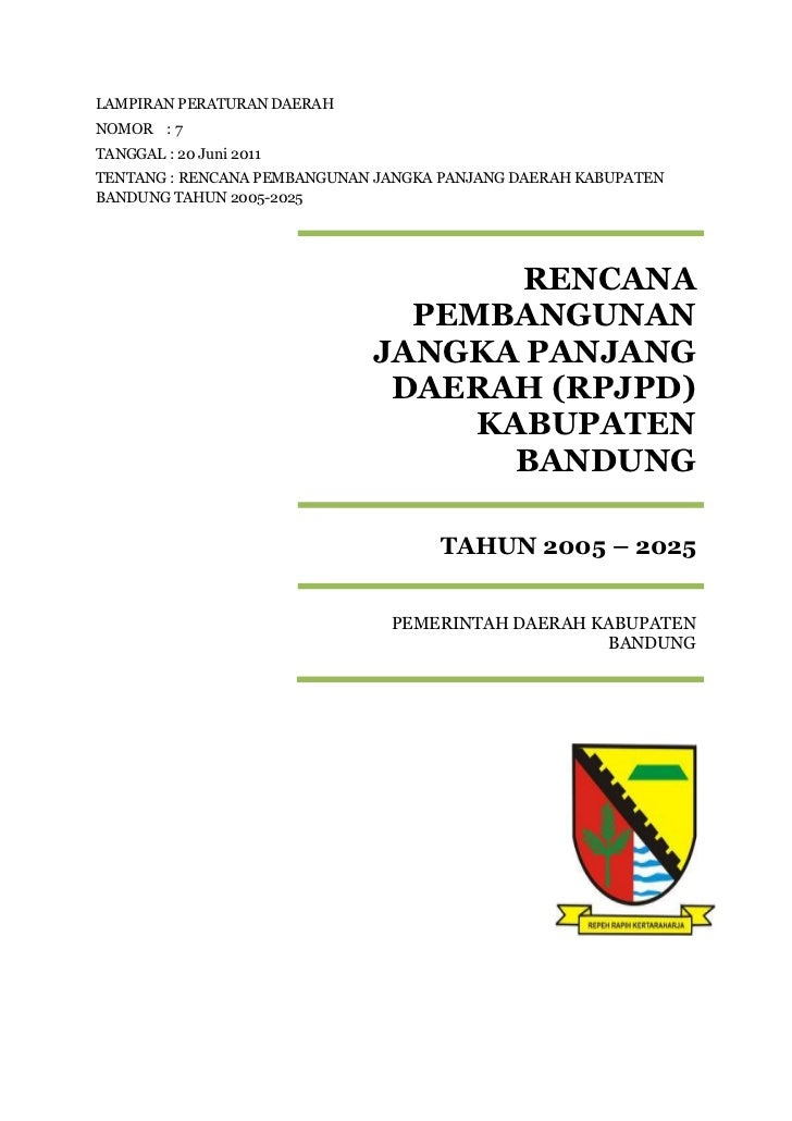 LAMPIRAN PERATURAN DAERAHNOMOR : 7TANGGAL : 20 Juni 2011TENTANG : RENCANA PEMBANGUNAN JANGKA PANJANG DAERAH KABUPATENBANDU...