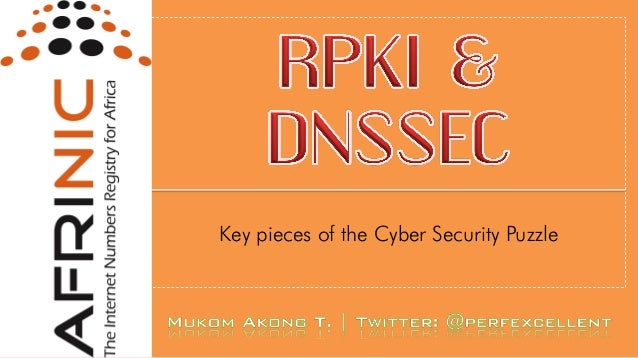 High Level Overview of RPKI & DNSSEC