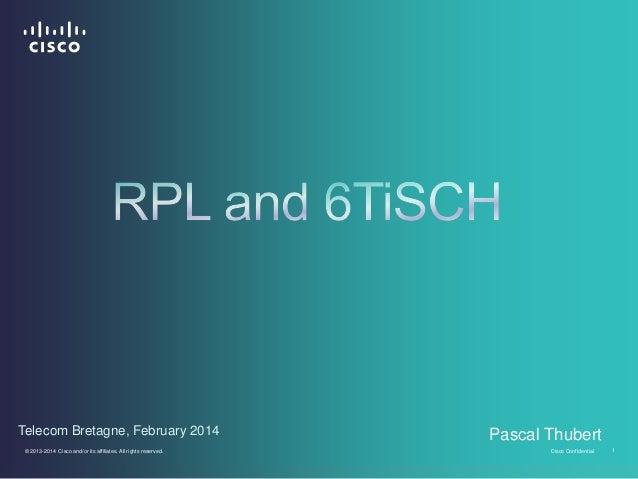 6TiSCH + RPL @ Telecom Bretagne 2014