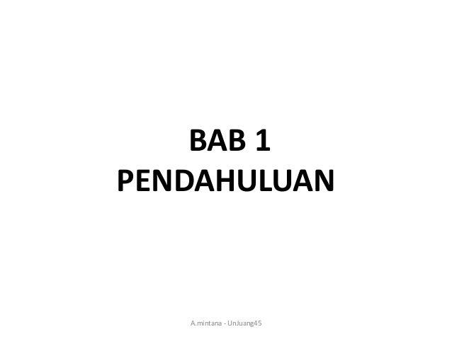 BAB 1 PENDAHULUAN  A.mintana - UnJuang45