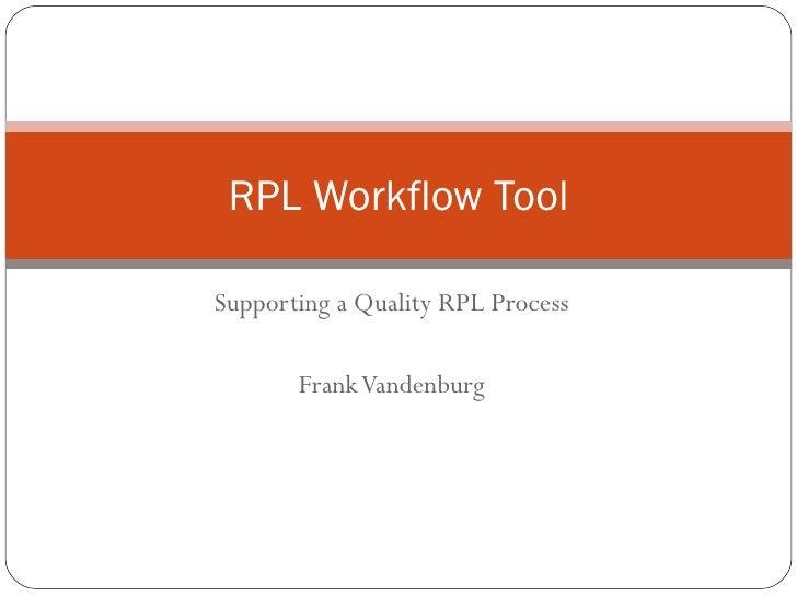 RPL Workflow Tool
