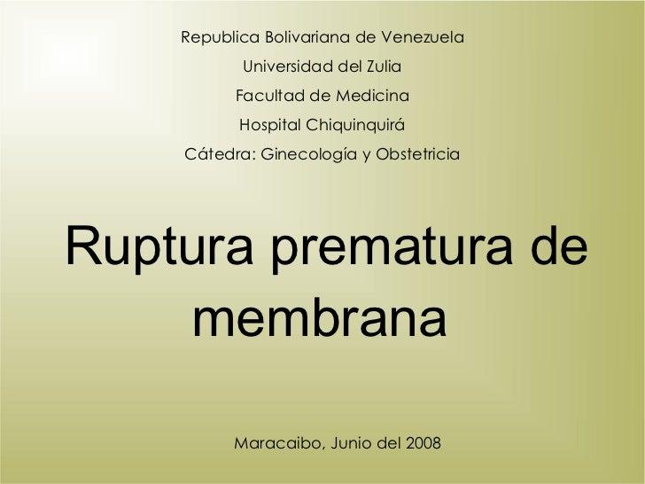 Republica Bolivariana de Venezuela Universidad del Zulia Facultad de Medicina Hospital Chiquinquirá Cátedra: Ginecología y...