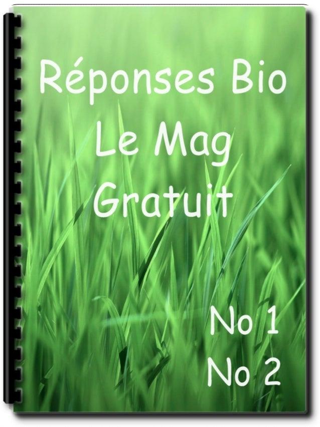 Réponses Bio Le Mag – La VidéoCe nest un secret pour personne, pour avoirune bonne santé, il faut adopter une bonnehygiène...
