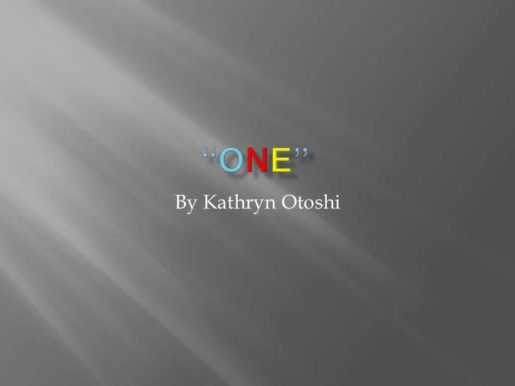 By Kathryn Otoshi