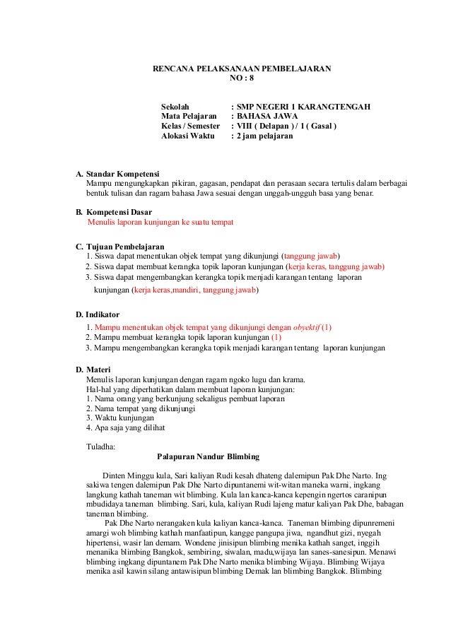RENCANA PELAKSANAAN PEMBELAJARAN NO : 8 Sekolah : SMP NEGERI 1 KARANGTENGAH Mata Pelajaran : BAHASA JAWA Kelas / Semester ...